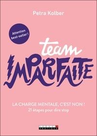 Livres télécharger iTunes gratuitement Team imparfaite  - La charge mentale, c'est non ! 21 étapes pour dire stop iBook ePub in French 9791028514624