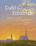 Petra Kuhlmann-Hodick et Gerd Spitzer - Dahl und Friedrich - Romantische Landschaften.