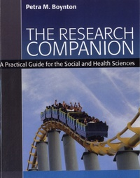 Petra M. Boynton - The Research Companion - A Practical Guide for the Social and Health Sciences.