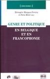 Petra Meier et Bérengère Marques-Pereira - Genre et politique en Belgique et en Francophonie.