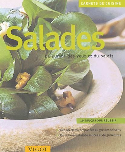 Petra Schurk - Salades - Le plaisir des yeux et du palais.