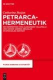 Petrarca-Hermeneutik - Die Kommentare von Alessandro Vellutello und Giovan Andrea Gesualdo im epochalen Kontext.