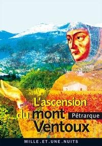 Pétrarque - L'Ascension du mont Ventoux.