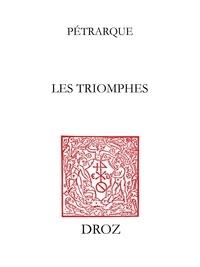 Pétrarque - Les Triomphes.