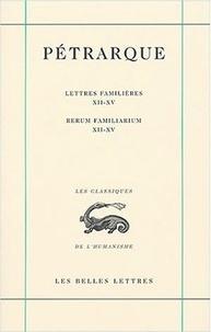Openwetlab.it Lettres familières : Rerum familiarium - Tome 4, LivreS XII-XV Image
