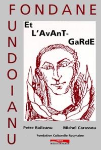 Petre Raileanu et Michel Carassou - Fondane et l'avant-garde.