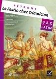 Pétrone - Le Festin chez Trimalcion (Satiricon, XXVII-LXXVIII) - Bac Latin.
