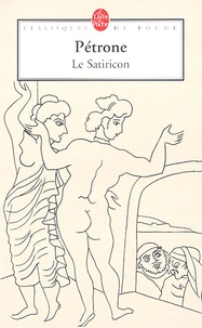 Pétrone - Le Satiricon.