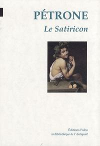 Pétrone - Le Satiricon.