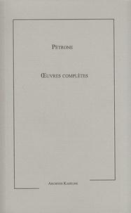 Pétrone - Oeuvres complètes.
