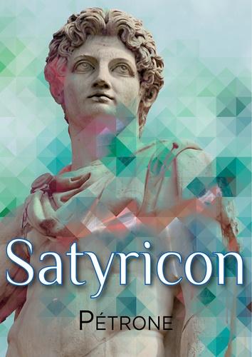 Satyricon - Pétrone - 9782363077752 - 1,99 €