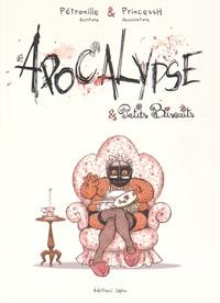 Pétronille et  PrincessH - Apocalypse & petits biscuits.