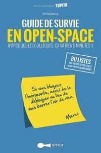 Pétronille - Guide de survie en openspace.