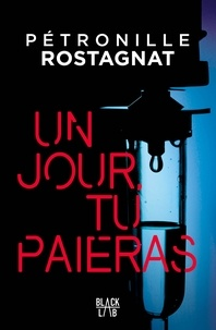 Livres audio en anglais à téléchargement gratuit Un jour tu paieras  (French Edition) par Pétronille Rostagnat