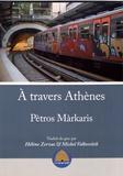Petros Màrkaris - A travers Athènes.