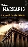 Petros Markaris - Le justicier d'Athènes.