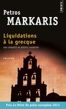 Petros Màrkaris - Liquidations à la grecque.