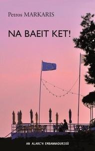 Na baeit ket! - Edition en breton.pdf