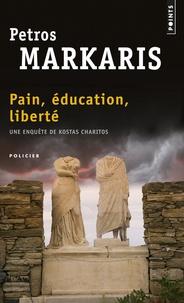 Petros Màrkaris - Pain, éducation, liberté.