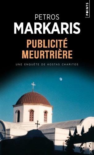 Petros Màrkaris - Publicité meurtrière.
