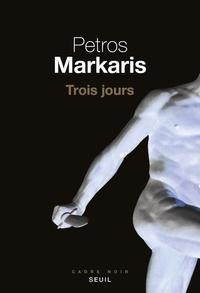 Lire et télécharger des livres en ligne Trois jours par Petros Màrkaris en francais