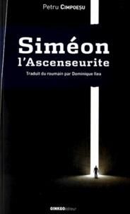 Siméon lAscenseurite - Roman avec anges et Moldaves.pdf
