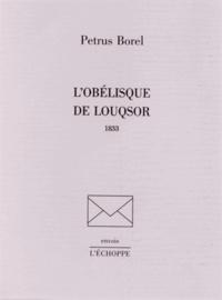 Pétrus Borel - L'obélisque de Louqsor.