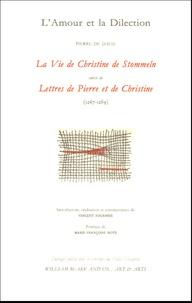 Petrus Philomena de Dacia - L'Amour et la Dilection - La Vie de Christine de Stommeln suivi de Lettres de Pierre et de Christine (1267-1289)20.