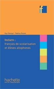 Peutot Fabrice et Guy Cherqui - COLLECTION F - Inclure : français langue de scolarisation et élèves allophones (ebook).