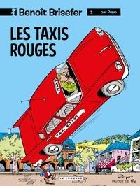 Peyo et  Delporte - Benoît Brisefer (Lombard) - tome 1 - Les Taxis rouges.