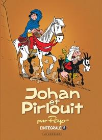 Peyo - Johan et Pirlouit L'intégrale Tome 5 : La horde du corbeau ; Les troubadours de Roc-à-Pic ; La nuit des sorciers ; La rose des sables.