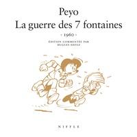 Peyo - Johan et Pirlouit  : La guerre des 7 fontaines - Version restaurée.