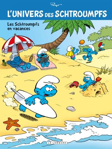 L'univers des Schtroumpfs Tome 7 Les Schtroumpfs en vacances