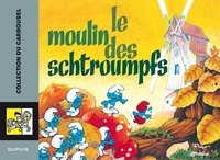 Peyo et Michel Matagne - Le moulin des Schtroumpfs.