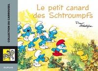 Peyo et Michel Matagne - Le petit canard des Schtroumpfs.