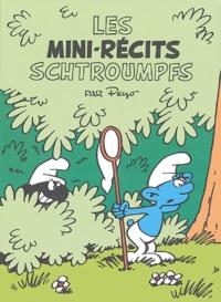 Peyo - Les mini-récits Schtroumpfs : Les Schtroumpfs noirs ; Le voleur de Schtroumpfs.