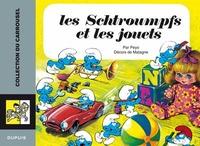 Peyo et Michel Matagne - Les Schtroumpfs et les jouets.