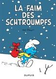 Peyo - Les Schtroumpfs  : La faim des Schtroumpfs.