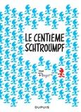 Peyo - Les Schtroumpfs  : Le centième Schtroumpf.