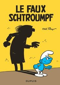 Peyo - Les Schtroumpfs  : Le faux Schtroumpf.