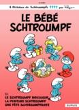 Peyo - Les Schtroumpfs Tome 12 : Le bébé Schtroumpf.