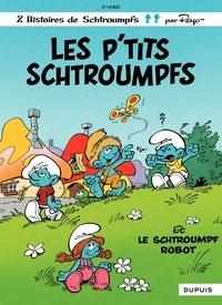Peyo - Les Schtroumpfs Tome 13 : Les p'tits Schtroumpfs.