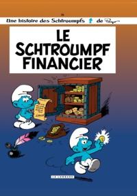 Peyo - Les Schtroumpfs Tome 16 : Le Schtroumpf financier.