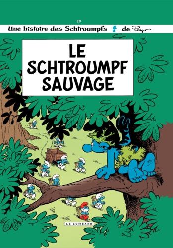 Les Schtroumpfs Tome 19 Le Schtroumpf sauvage