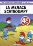 Peyo et Luc Parthoens - Les Schtroumpfs Tome 20 : La menace schtroumpf.