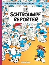 Peyo et Thierry Culliford - Les Schtroumpfs Tome 22 : Le Schtroumpf reporter.