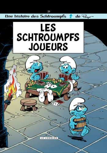 Les Schtroumpfs Tome 23 Les Schtroumpfs joueurs