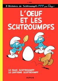Peyo et Yvan Delporte - Les Schtroumpfs Tome 4 : L'oeuf et les Schtroumpfs.