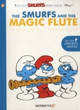Peyo - The Smurfs and the Magic Flute.