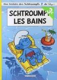 Peyo et Alain Jost - Une histoire des Schtroumpfs  : Schtroumpf les Bains - Opé l'été BD 2019.